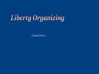 Liberty Organizing